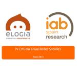 IV Estudio Anual Redes Sociales – Redes Sociales en España 2012, por IAB Spain y Elogia